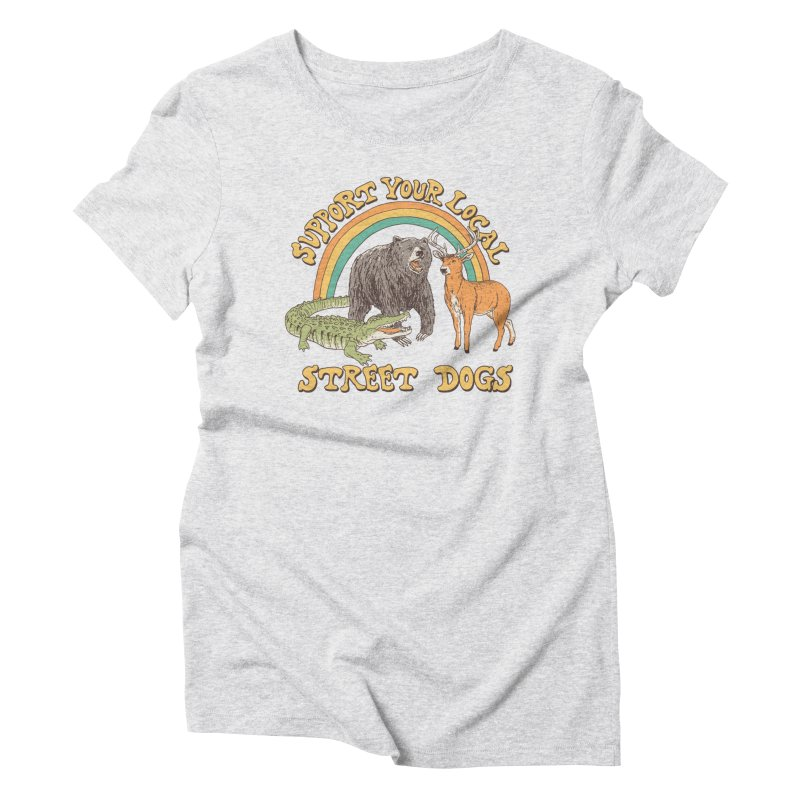 Street Dogs Women's Triblend T-Shirt by Hillary White