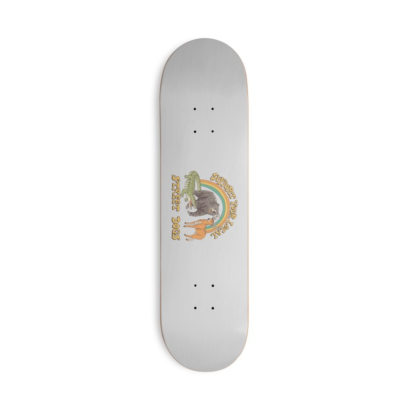 Street Dogs Accessories Deck Only Skateboard by Hillary White