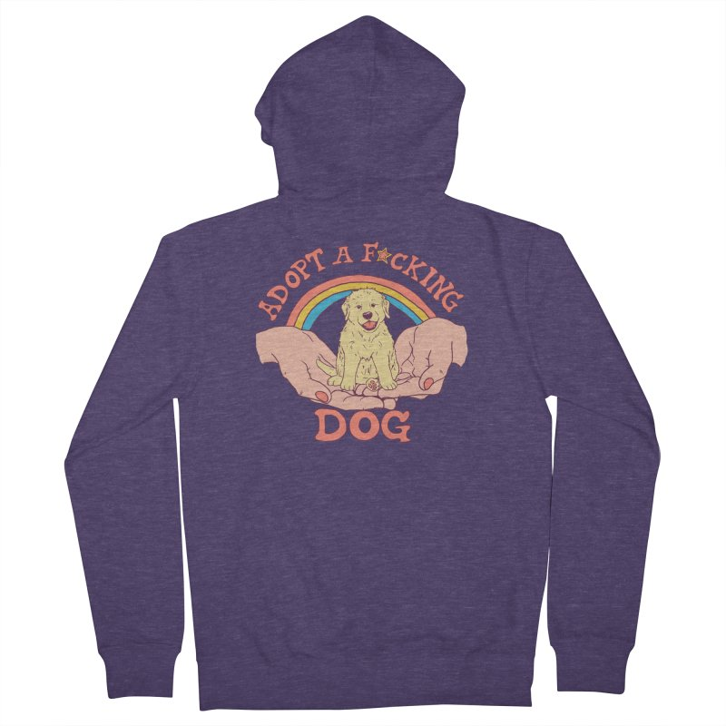 Adopt A F*cking Dog Men's French Terry Zip-Up Hoody by Hillary White