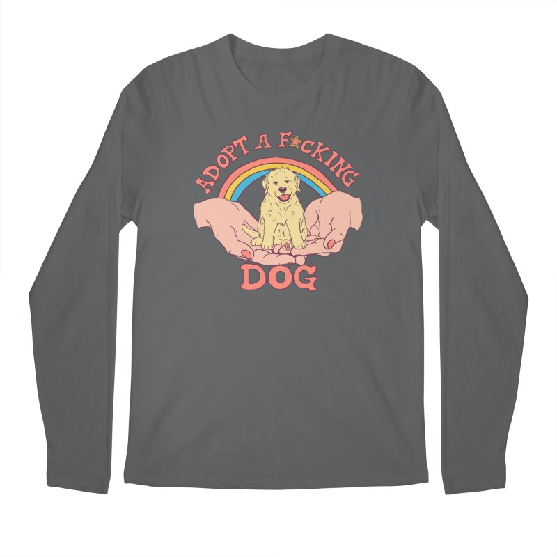 Adopt A F*cking Dog Men's Regular Longsleeve T-Shirt by Hillary White
