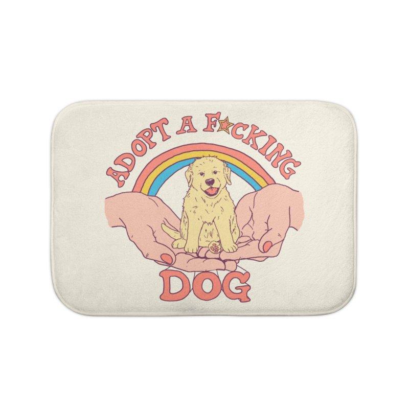 Adopt A F*cking Dog Home Bath Mat by Hillary White