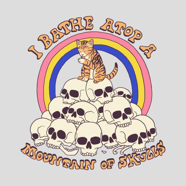 Design for Bathe Atop A Mountain Of Skulls