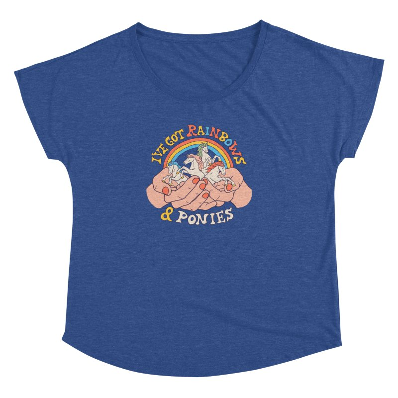 I've Got Rainbows And Ponies Women's Dolman Scoop Neck by Hillary White