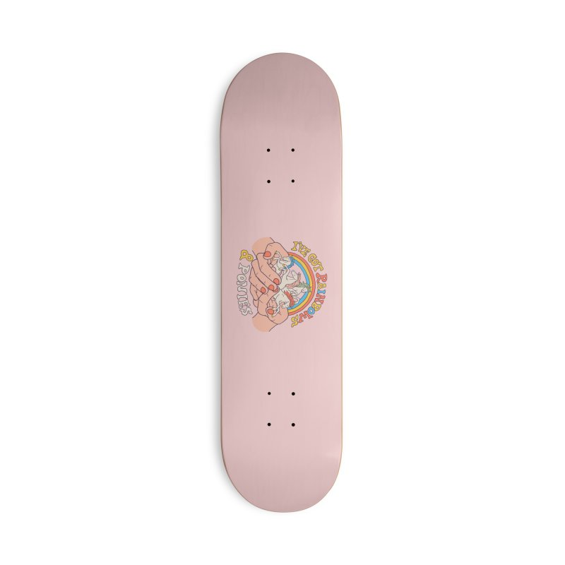 I've Got Rainbows And Ponies Accessories Deck Only Skateboard by Hillary White