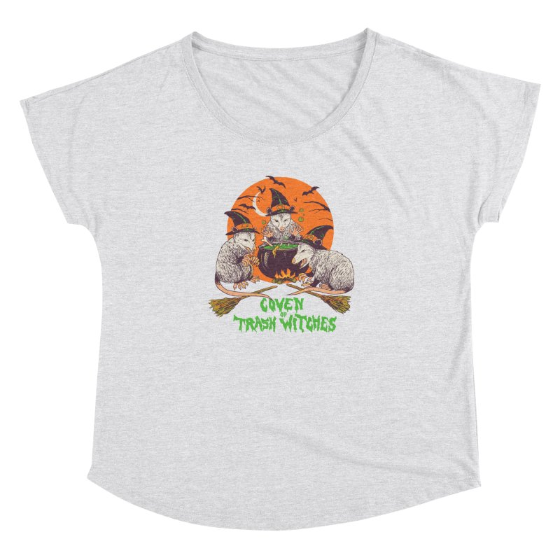 Coven Of Trash Witches Women's Dolman Scoop Neck by Hillary White