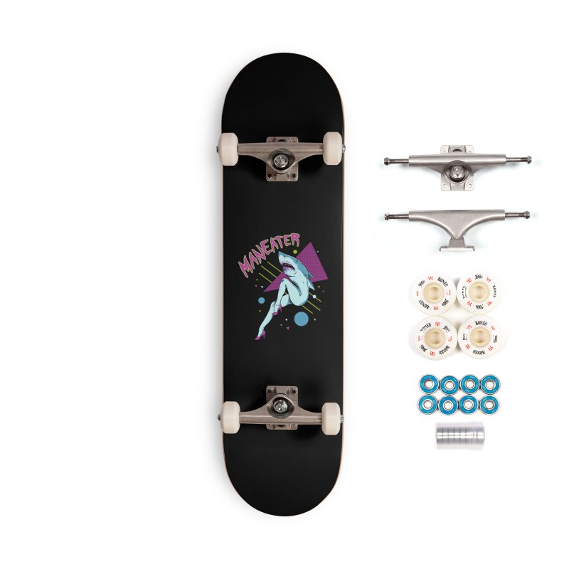 Maneater Accessories Complete - Premium Skateboard by Hillary White