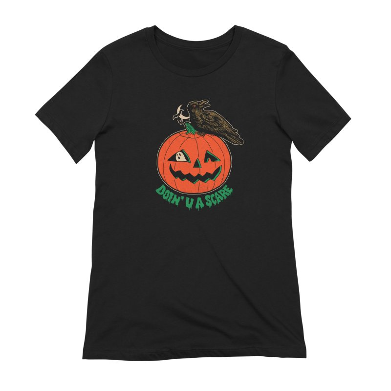 Doin' U A Scare Women's Extra Soft T-Shirt by Hillary White