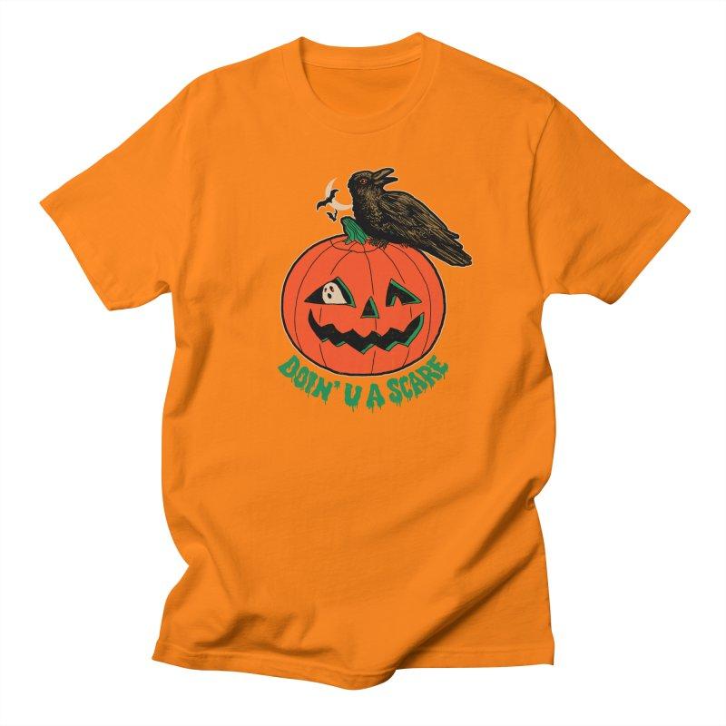 Doin' U A Scare Women's Regular Unisex T-Shirt by Hillary White