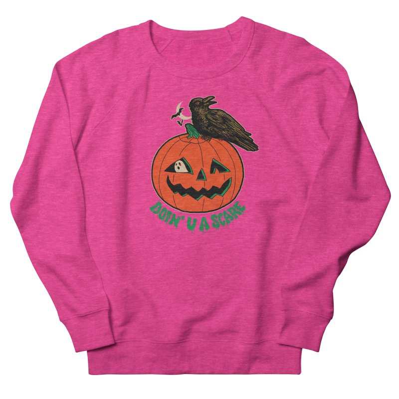 Doin' U A Scare Men's French Terry Sweatshirt by Hillary White
