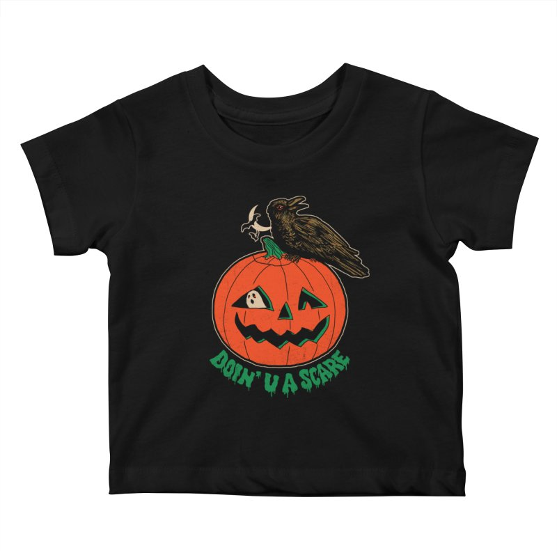 Doin' U A Scare Kids Baby T-Shirt by Hillary White