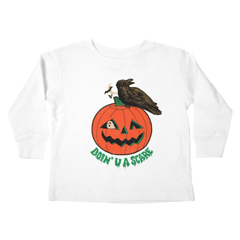 Doin' U A Scare Kids Toddler Longsleeve T-Shirt by Hillary White