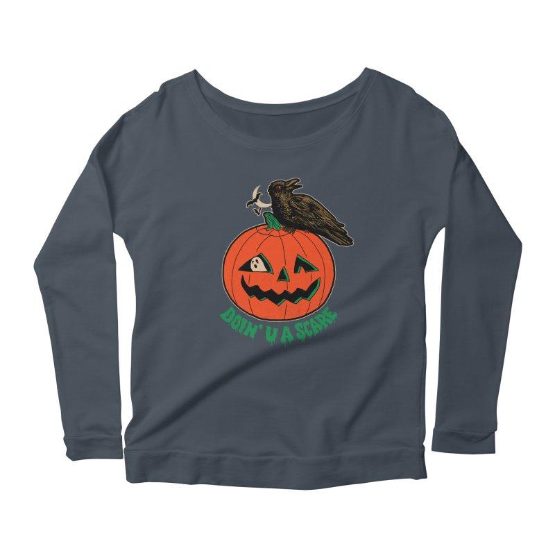 Doin' U A Scare Women's Scoop Neck Longsleeve T-Shirt by Hillary White