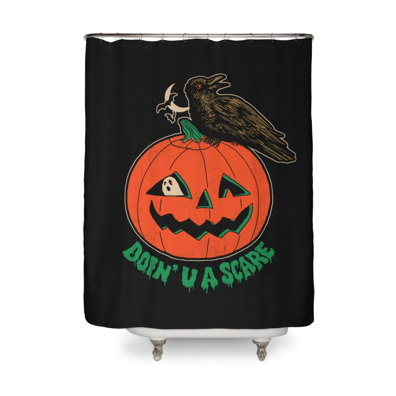 Doin' U A Scare Home Shower Curtain by Hillary White