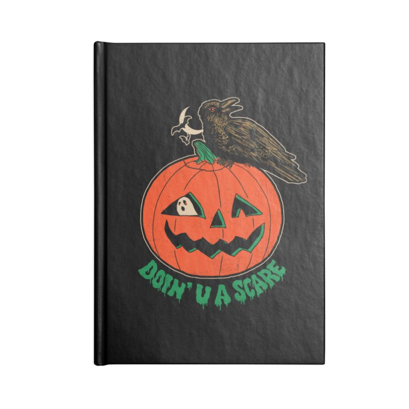 Doin' U A Scare Accessories Blank Journal Notebook by Hillary White