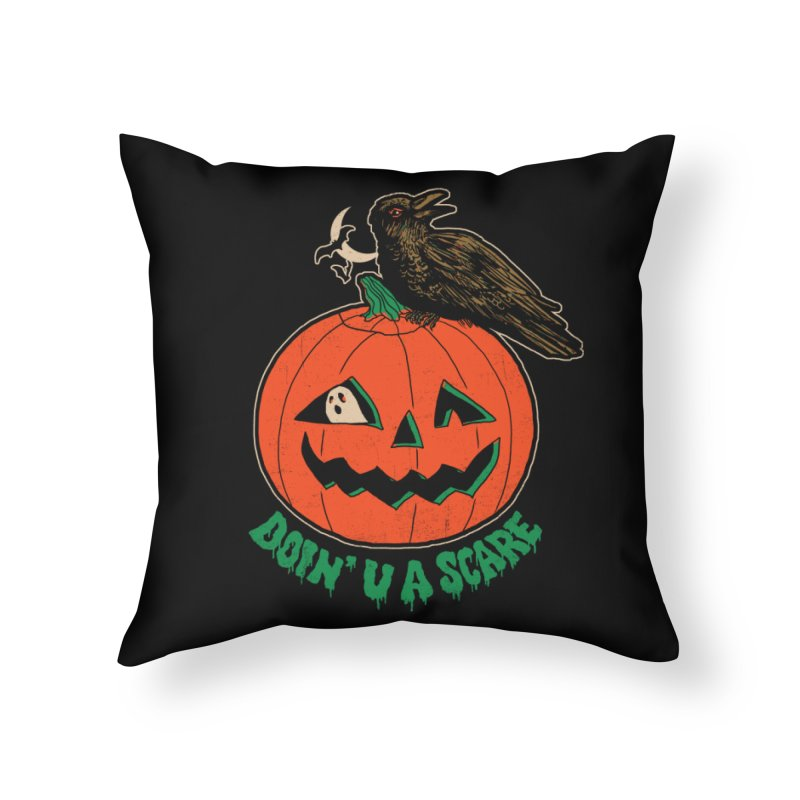 Doin' U A Scare Home Throw Pillow by Hillary White