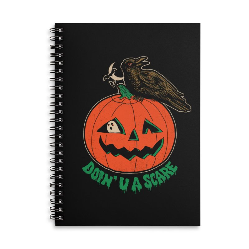 Doin' U A Scare Accessories Lined Spiral Notebook by Hillary White