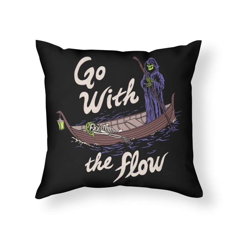 Go With The Flow Home Throw Pillow by Hillary White