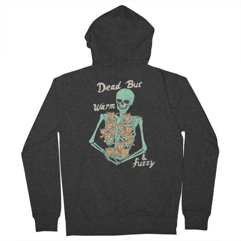 Dead But Warm & Fuzzy Men's French Terry Zip-Up Hoody by Hillary White