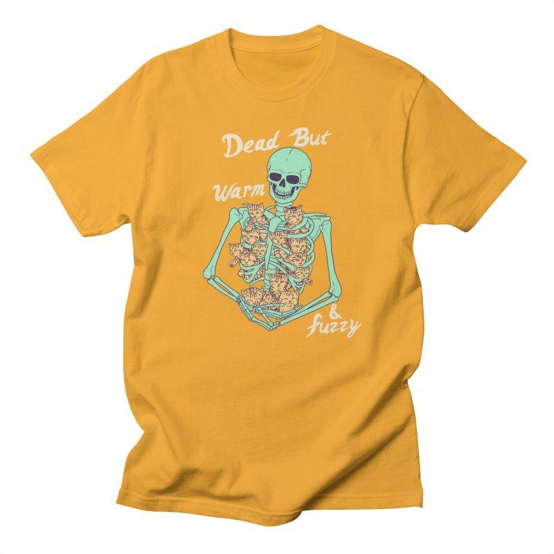 Dead But Warm & Fuzzy Women's Regular Unisex T-Shirt by Hillary White