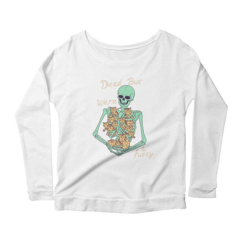 Dead But Warm & Fuzzy Women's Scoop Neck Longsleeve T-Shirt by Hillary White