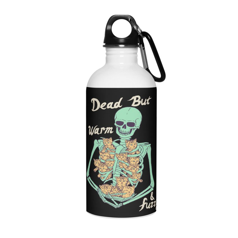 Dead But Warm & Fuzzy Accessories Water Bottle by Hillary White