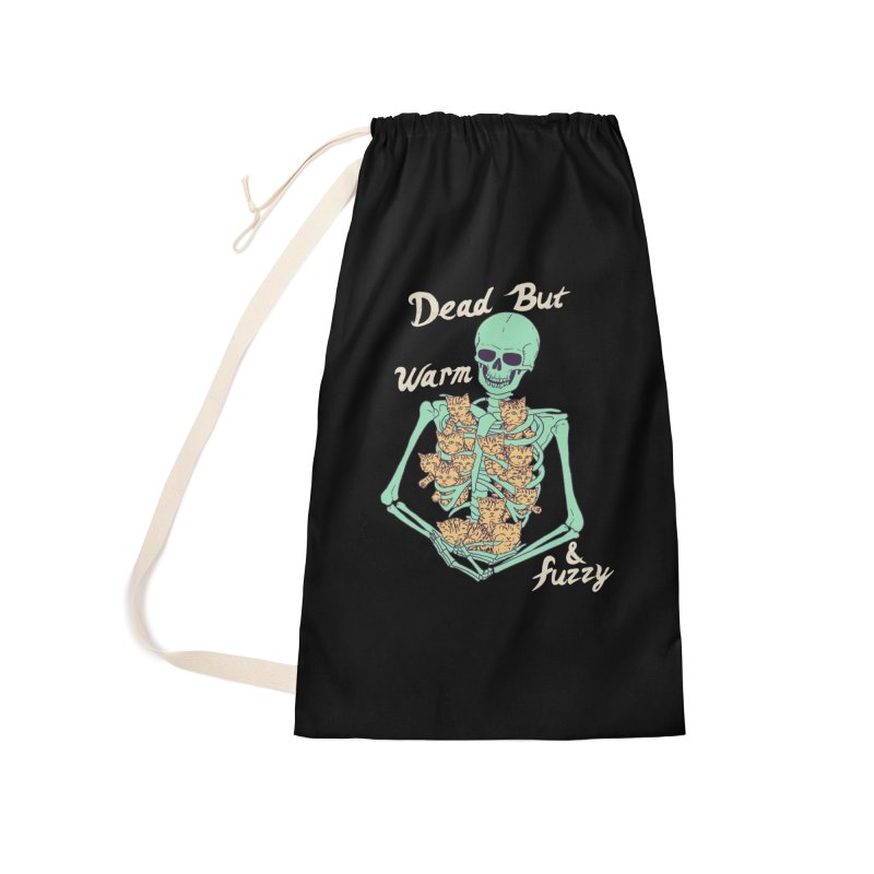 Dead But Warm & Fuzzy Accessories Laundry Bag Bag by Hillary White