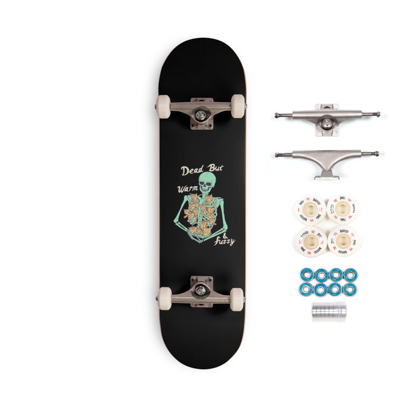 Dead But Warm & Fuzzy Accessories Complete - Premium Skateboard by Hillary White