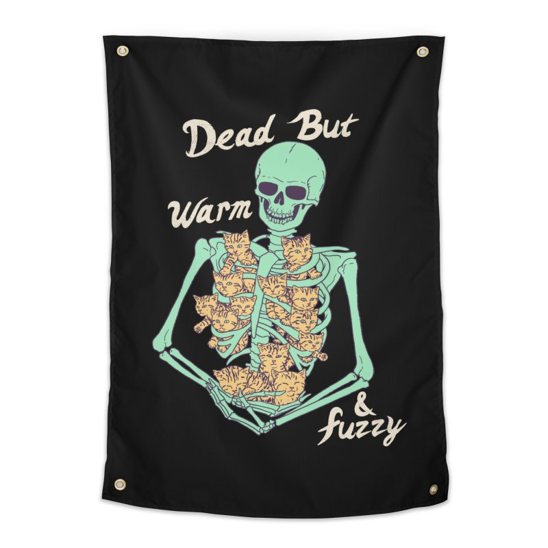 Dead But Warm & Fuzzy Home Tapestry by Hillary White