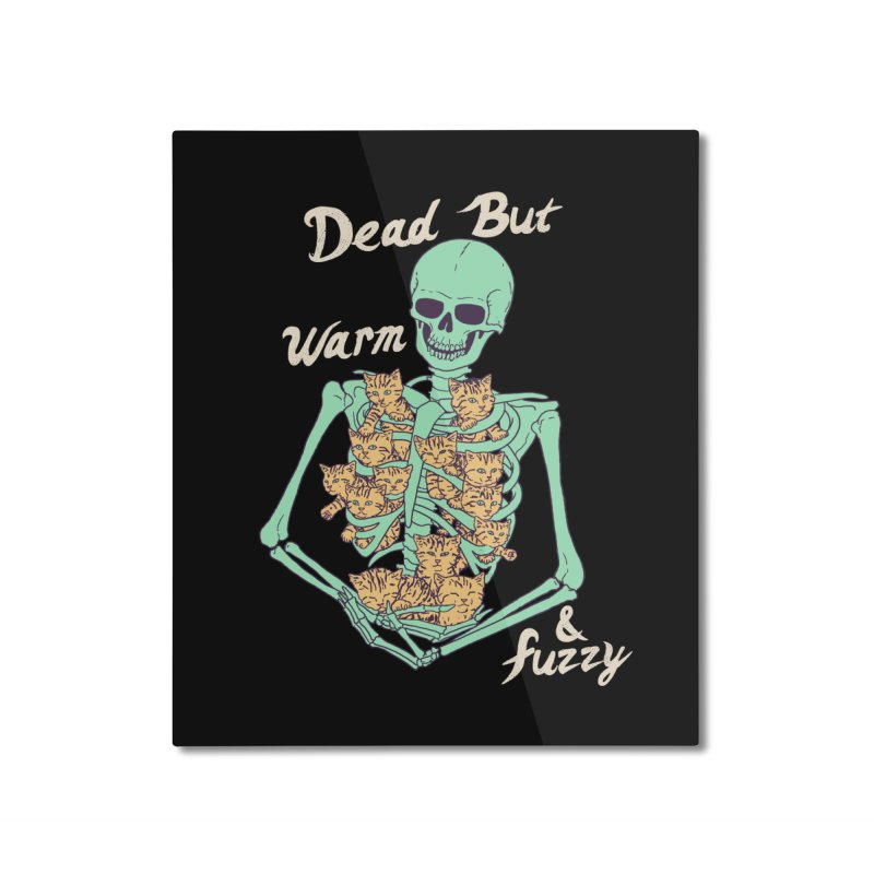 Dead But Warm & Fuzzy Home Mounted Aluminum Print by Hillary White