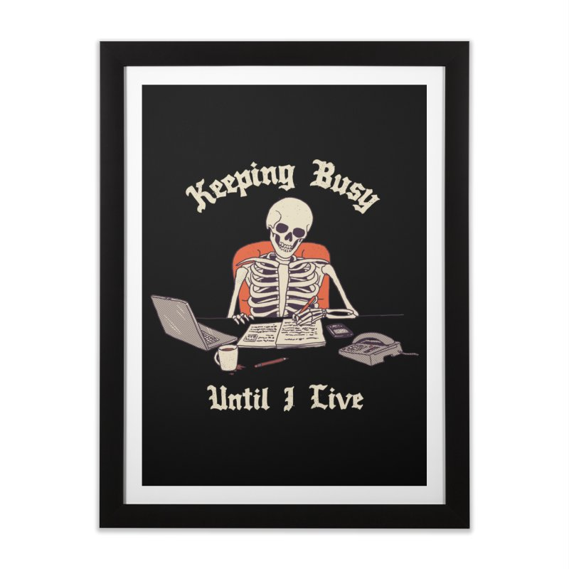Keeping Busy Until I Live Home Framed Fine Art Print by Hillary White