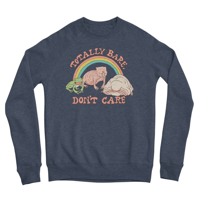Totally Bare, Don't Care Men's Sponge Fleece Sweatshirt by Hillary White