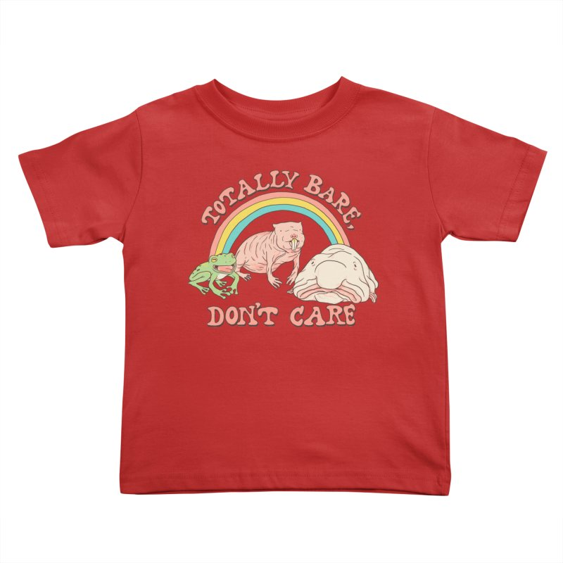 Totally Bare, Don't Care Kids Toddler T-Shirt by Hillary White
