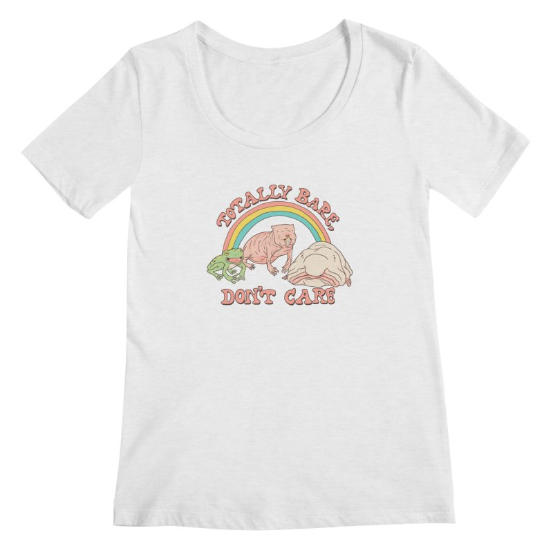 Totally Bare, Don't Care Women's Regular Scoop Neck by Hillary White