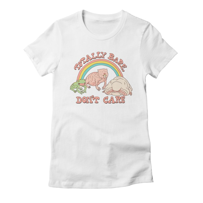 Totally Bare, Don't Care Women's Fitted T-Shirt by Hillary White
