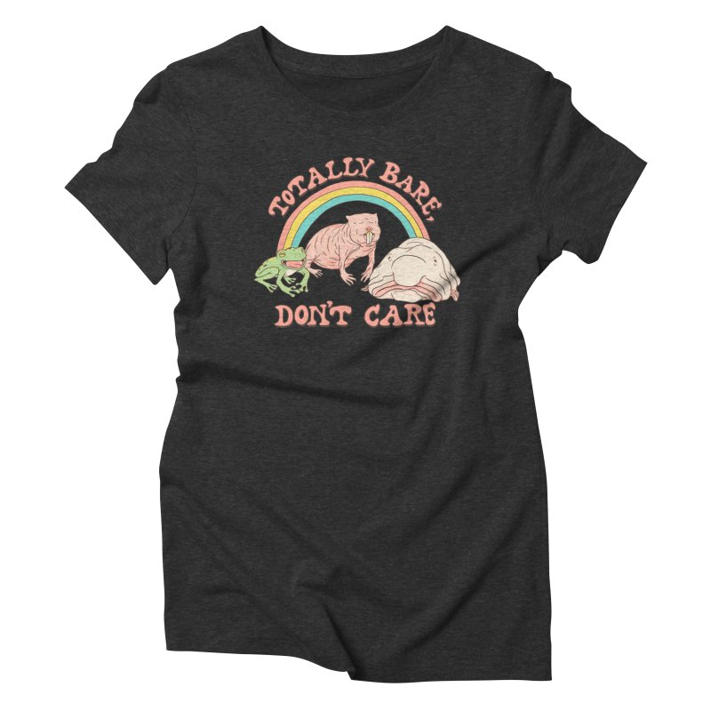 Totally Bare, Don't Care Women's Triblend T-Shirt by Hillary White