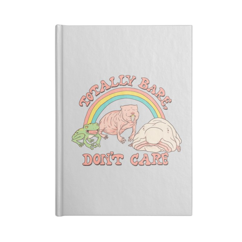 Totally Bare, Don't Care Accessories Blank Journal Notebook by Hillary White