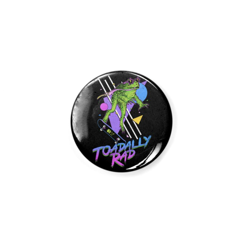 Toadally Rad Accessories Button by Hillary White