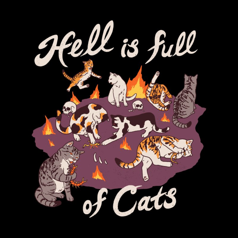 Hell Is Full Of Cats Accessories Mug by Hillary White