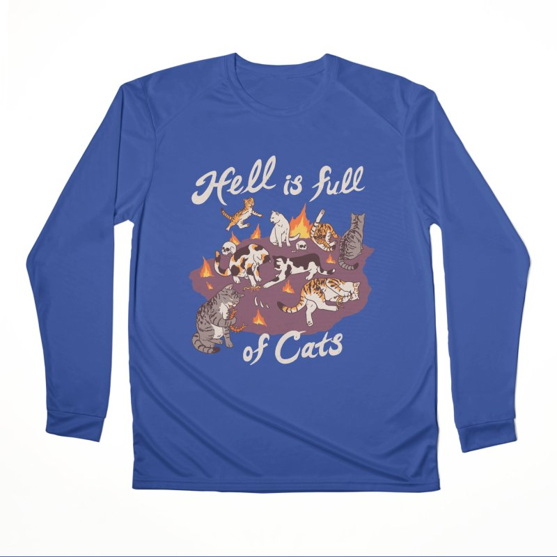 Hell Is Full Of Cats Men's Performance Longsleeve T-Shirt by Hillary White
