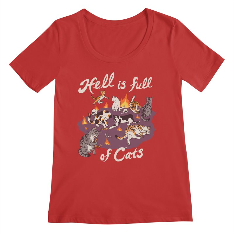 Hell Is Full Of Cats Women's Regular Scoop Neck by Hillary White