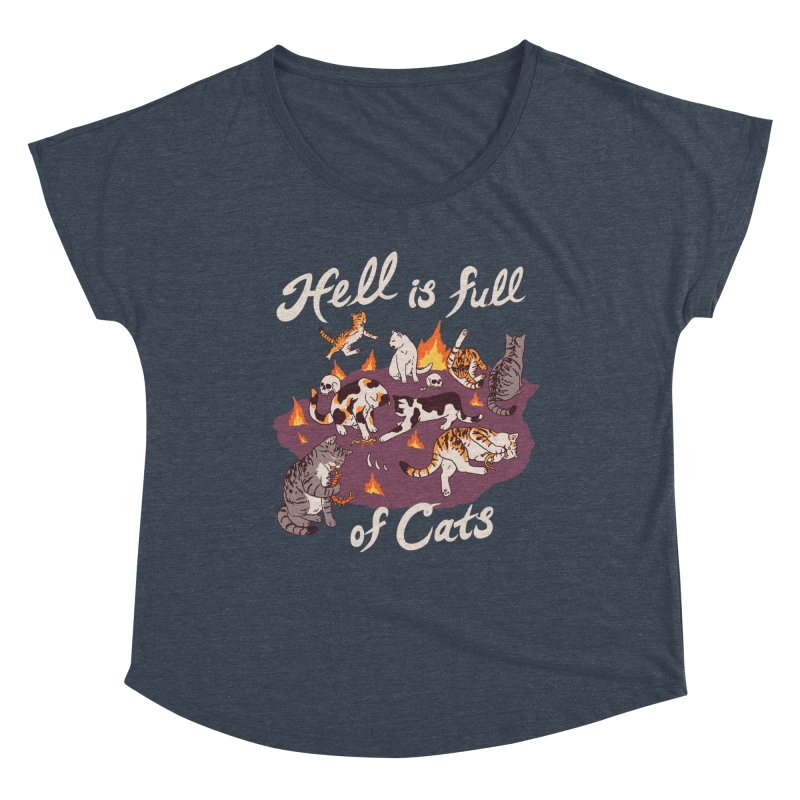 Hell Is Full Of Cats Women's Dolman Scoop Neck by Hillary White