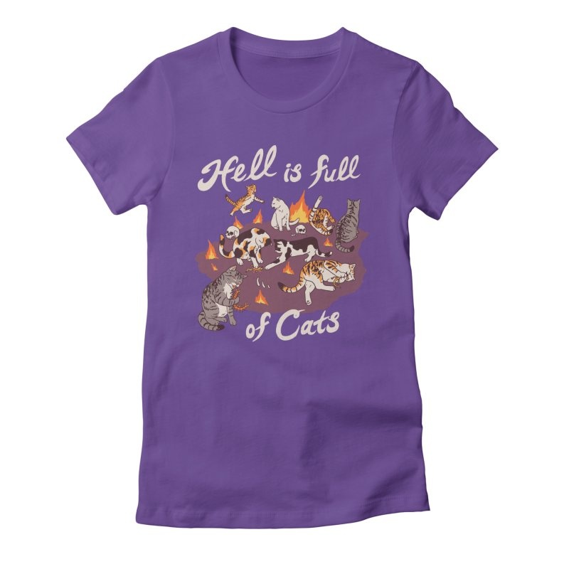 Hell Is Full Of Cats Women's Fitted T-Shirt by Hillary White