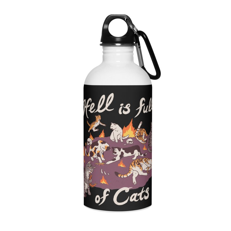 Hell Is Full Of Cats Accessories Water Bottle by Hillary White