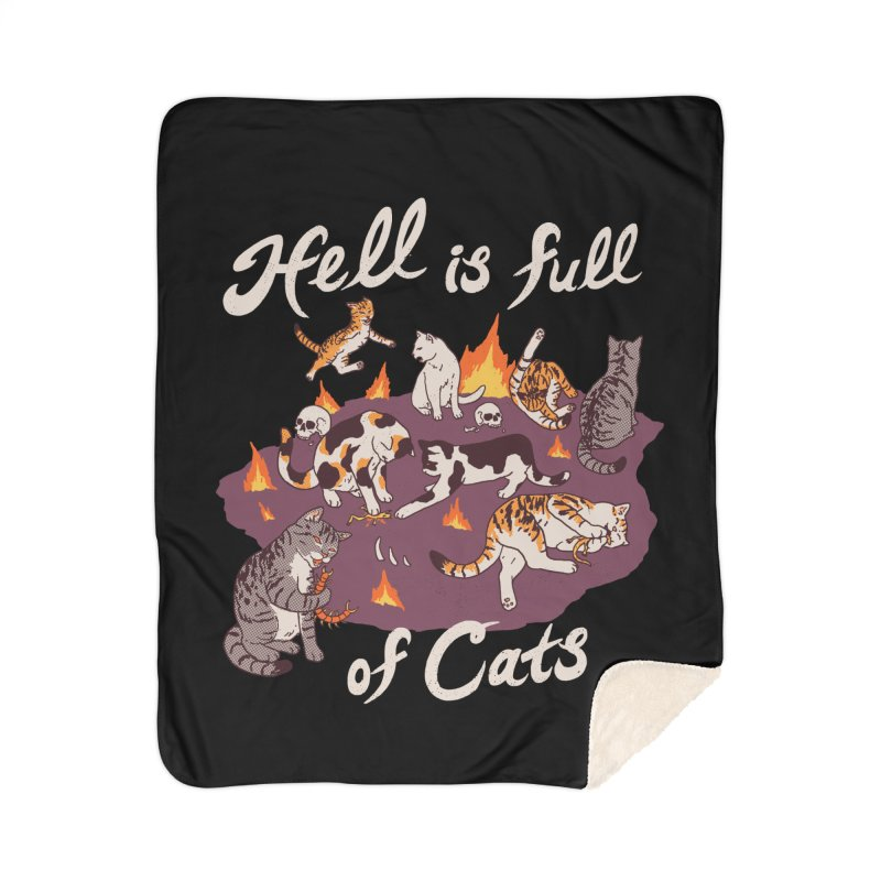 Hell Is Full Of Cats Home Sherpa Blanket Blanket by Hillary White