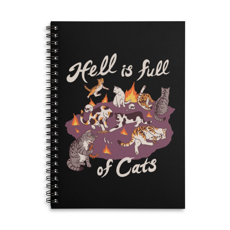 Hell Is Full Of Cats Accessories Lined Spiral Notebook by Hillary White