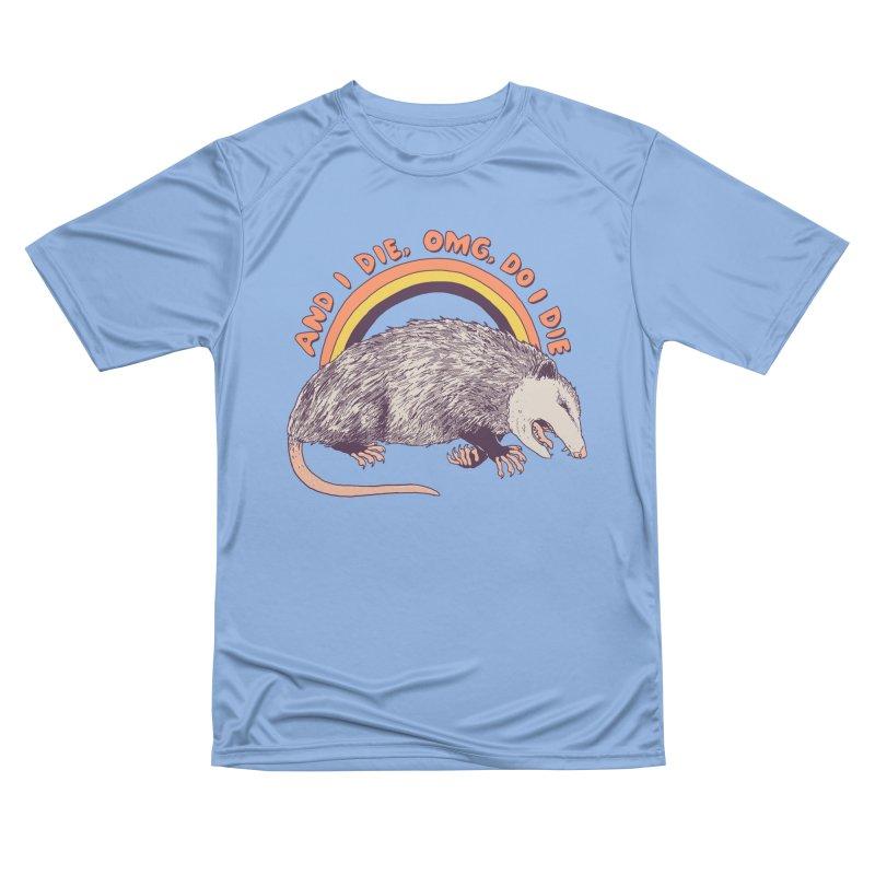 OMG Do I Die Women's Performance Unisex T-Shirt by Hillary White