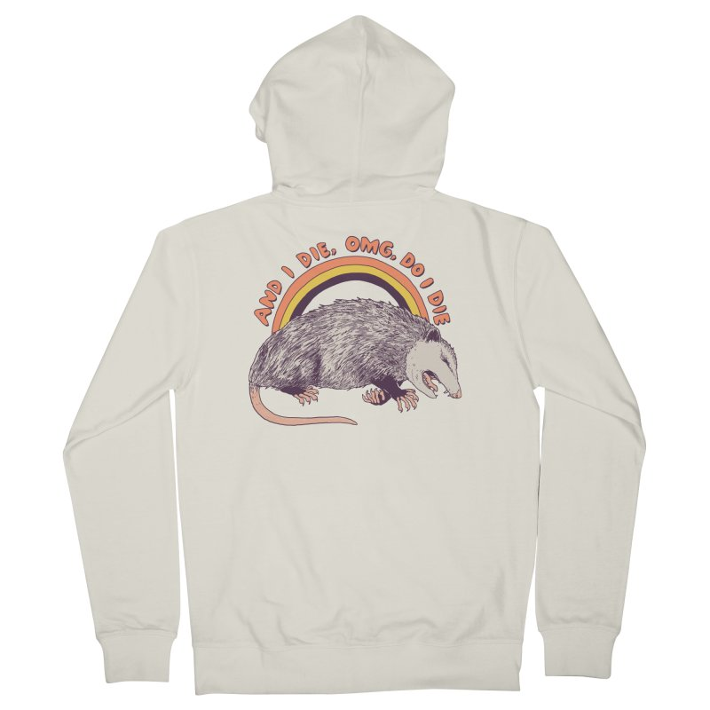 OMG Do I Die Women's French Terry Zip-Up Hoody by Hillary White