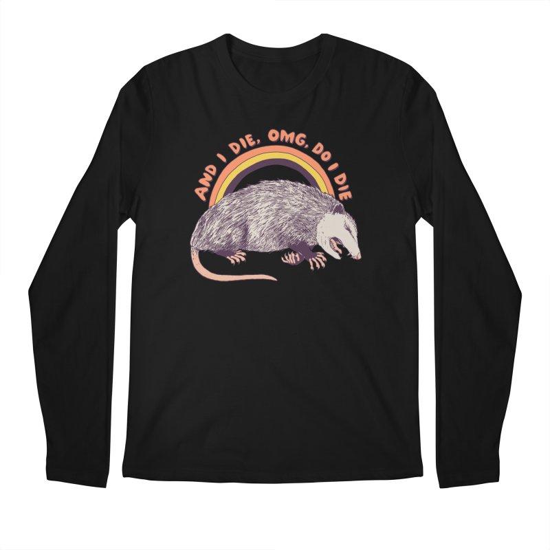 OMG Do I Die Men's Regular Longsleeve T-Shirt by Hillary White