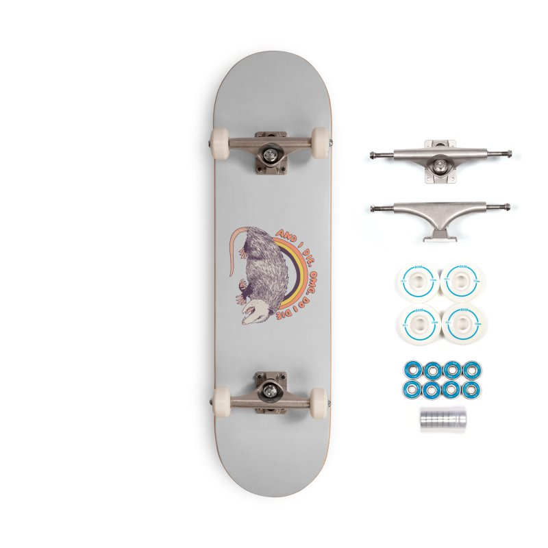 OMG Do I Die Accessories Complete - Basic Skateboard by Hillary White