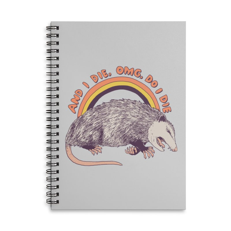 OMG Do I Die Accessories Lined Spiral Notebook by Hillary White